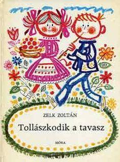 "Képtalálat a következőre: ""kass jános meseillusztráció"" Old Children's Books, Vintage Children's Books, Vintage Kids, Retro Kids, Commercial Art, Book Cover Design, Book Illustration, Paper Design, Childrens Books"