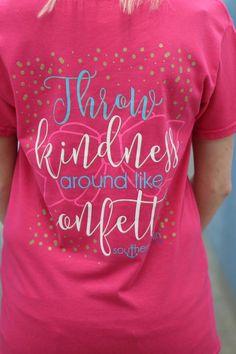 Throw Kindess Around Like Confetti