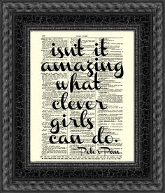 Isn't It Amazing What Clever Girls Cand Do Peter Pan Quote, Inspirational Art Print, Wall Decor, Motivational Print, Graduation, Dorm Decor on Etsy, $10.00