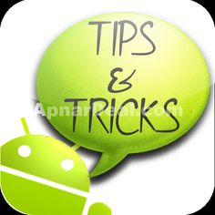 Android is a great fun to use. This OS makes every smart gadget more interesting. It brings our personal computer in our hand. But while using android you can make your task easier if you know some basic tips and tricks.