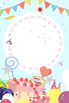 Birthday Party Invitation Card Warm And Romantic Child Birthday Happy Birthday Frame, Happy Birthday Wallpaper, Birthday Frames, Happy Birthday Parties, Happy Birthday Cakes, Unicorn Birthday Parties, Birthday Balloons, Birthday Party Invitations, Birthday Wishes