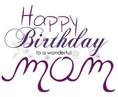 Happy Birthday Wishes for mom | Happy-Birthday-Wishes