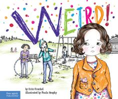 The Weird! series tells a story of ongoing bullying from three different viewpoints: the target, the bystander, and the child doing the bullying.