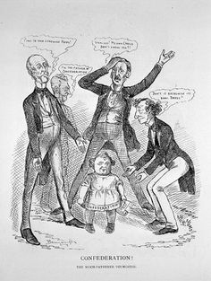 Bengough cartoon(my hometown is named for him) George Brown, Sir Francis Hincks, William McDougall, and Sir John A. Macdonald arguing over who is the real father of. Canadian Confederation, British North America, Aboriginal Man, First Prime Minister, Canadian Pacific Railway, Sir Francis, Canadian History, Canada Day