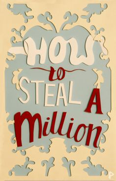 My friend's poster for How To Steal A Million (Phoebe Whitehead)