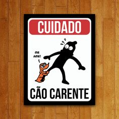 Placa Decorativa USQ Cuidado - Cão Carente