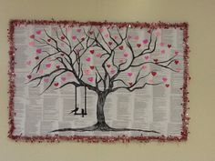 February Valentine Bulletin Board High School Library.  Immense appreciation to the Pin that inspired this.  I enlarged and copied pages from Romeo & Juliet for the background.  Cupid garland border. Google images tree silhouette and the birds on the swing are from the original post onto a transparency then I projected the image with an overhead.  Then freehand the hearts with highlighters and markers.