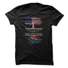 American Grown with South African Roots T-Shirts, Hoodies (19$ ==►► Shopping Here!)