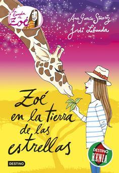 Zoé en la tierra de las estrellas, de Ana García-Siñeriz y Jordi Labanda Blanco. Una nueva aventura de la Banda de Zoé ¡en África!