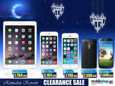 RAMADAN Special Offer Just For YOU <3  http://mobileshop.ae/clearance-sale