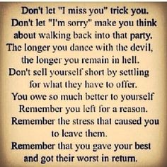 The past is behind you for a reason. It's painful to remember it for what it was, but reliving it will cause you even more pain.