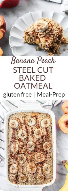 Banana Peach Steel Cut Baked Oatmeal Banana Steel Cut Baked Oatmeal that is gluten free and the perfect addition to any breakfast or brunch. There is also a make ahead option for this easy bake oatmeal recipe! The Oatmeal, Peach Baked Oatmeal, Baked Steel Cut Oatmeal, Baked Oatmeal Recipes, Baked Peach, Baked Oats, Baked Banana, Oats Recipes, Healthy Meals To Cook