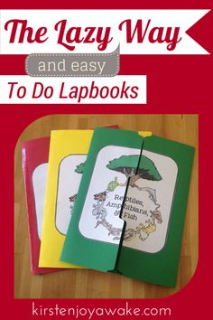 The lazy and easy way to do lapbooks
