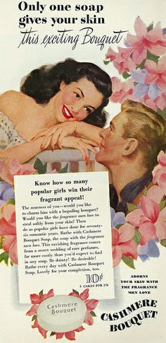 Lovely 1946 ad for Cashmere Bouquet Soap. #vintage #1940s #soap #beauty #ads