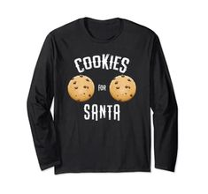Boob Chocolate Chip Cookies For Santa Christmas Adult Funny Long Sleeve T-Shirt Cookies For Santa Sexy Boobs Amazon Christmas, Santa Christmas, Shirt Price, Graphic Sweatshirt, T Shirt, Chocolate Chip Cookies, Fashion Brands, Boobs, Sweatshirts