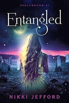 ☆҉‿➹⁀☆҉Daily #FREE Read☆҉‿➹⁀☆҉    Entangled: Spellbound Trilogy #1 (Spellbound series) by Nikki Jefford    #AMAZON #KINDLE #FREEBIE  #FREE at time of post    Amazon Quick Link - https://amzn.to/2NGMsYc