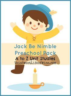 Jack Be Nimble #Preschool Pack {A to Z Challenge} | thissweetlifeofmine.com  #atozchallenge