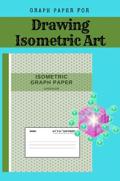 Isometric Graph Paper Notebook : Grid of Equilateral Triangles, Useful for Designs such as Architecture or Landscaping, and planning Printer Projects and Maths Geometry in School Piping Templates, Graph Paper Notebook, Isometric Art, School Sets, 3d Printer Projects, 3d Design, Triangles, Designs To Draw, Art Lessons