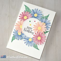 Kirsten Aitchison: Handmade with Love Handmade Birthday Cards, Happy Birthday Cards, Happy Birthdays, Card Birthday, Sister Birthday, Diy Birthday, Stamping Up Cards, Rubber Stamping, Sympathy Cards