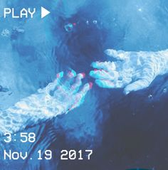 M O O N V E I N S 1 0 1 #vhs #blue #water #hands