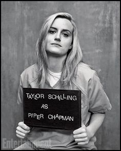 Orange Is the New Black | Played by: Taylor Schilling Rap Sheet: WASPy New Yorker sentenced to 15 months in prison for smuggling drug money....