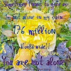 Endometriosis, your not alone