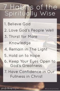 7 Habits of the Spiritually Wise - Grace, Faith, and Glitter