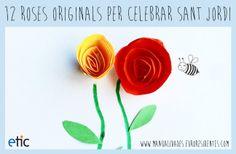 """12 roses originals per celebrar Sant Jordi - """"12 rosas originales para celebrar…"""