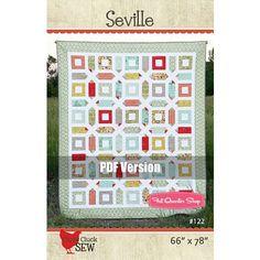 Seville Downloadable PDF Quilt Pattern Cluck Cluck Sew
