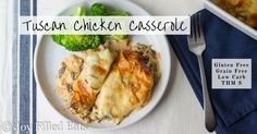Tuscan Chicken Casserole – Low Carb Grain Free THM S