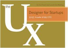 FAST TRACK ASIA 패스트트랙아시아 – Lunchbox 5회. 스타트업에서 훌륭한 UX Designer, PM이란?