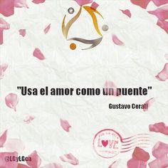 """""""Usa el amor como un puente""""#GustavoCerati #LGyLG  #love #sanvalentin #amor #14defebrero #14f #enamorados #valentinesday #diadelamor #regala #valentine #felizdia #feliz #amistad #instalove #happyvalentinesday #teamo #carnavales2015 #diadelaamistad #creatividad #color #hechoamano #startup #design #photo #web #style #felicidad #artesgraficas"""