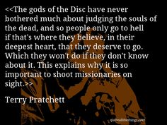 Terry Pratchett - quote --  #quote #quotation #aphorism