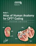 Netter's Atlas of Human Anatomy for CPT Coding 2nd Edition