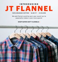 Introducing: The JT Flannel.