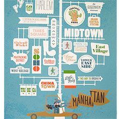 This poster of Manhattan, featured in New York Magazine, TimeoutNY, DailyCandy and countless other publications, combines several of our loves - new york city, typography, color, 50's inspired illustrations, and urban signage. $60.