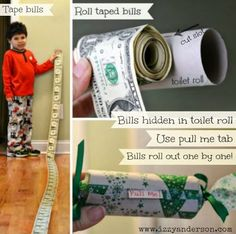 Dollar bills taped end-to-end and rolled inside a toilet paper roll. Bills pull out one-by-one. Full tutorial on blog. Fun way to give money!