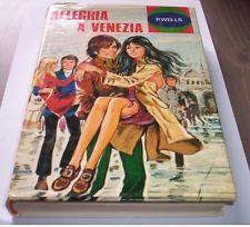 ALLEGRIA A VENEZIA P. Wells 1973 Malipiero collana Flirts 14 libro ragazzi