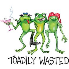 Toadily Wasted Girl Frogs