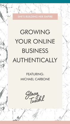 In this episode, Michael and Stacy discuss ways that you can grow a small online business, quickly and effectively, without fear or anxiety, while remaining true to your own authentic nature.