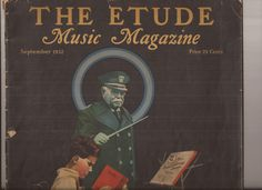 The Etude Music Magazine, September 1932, Vintage Magazine, The Spirit of Sousa…