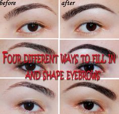 Beautify and Creatify: Four Different Ways to Fill In and Shape Eyebrows ultimately! How To Draw Eyebrows, Eyebrows On Fleek, Thick Eyebrows, How To Apply Eyeshadow, How To Apply Mascara, Shape Eyebrows, Eyebrow Shaper, Eyebrow Trimmer, Brow Shaping