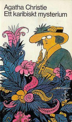 Agatha Christie - Ett karibiskt mysterium  Original title: A Caribbean Mystery   Cover by: Per Åhlin
