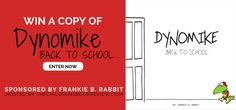 Dynomike: Back To School, by Frankie B. Rabbit | Book Giveaway : The Childrens Book Review