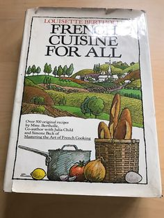 1980 French Cuisine For All Louisette Berthole Hardcover Cook Book First Edition