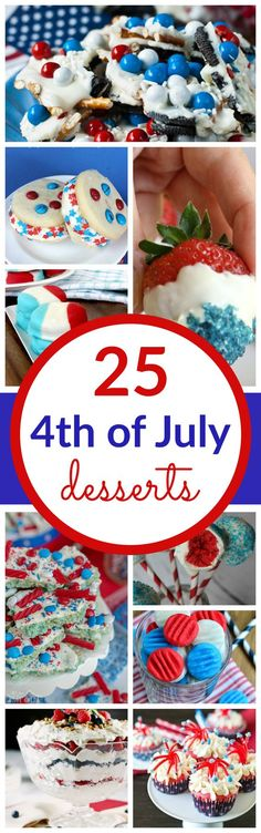 25 Red, White, and Blue Desserts for Memorial Day and the 4th of July! Easy Desserts for Parties and Cookouts!