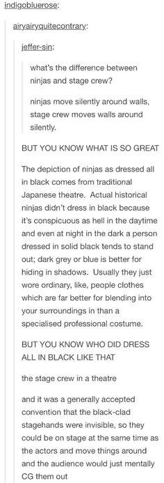 Stage crew = ninjas