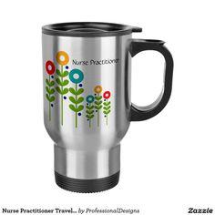 Nurse Practitioner Travel Mug Floral