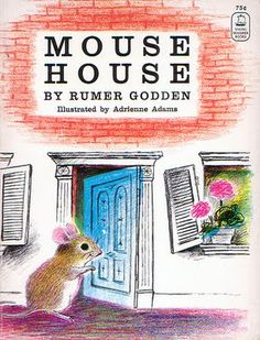"""Mouse House"" Illustrated by Adrienne Adams"