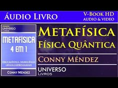 """Metafísica """"Física Quântica"""" - Áudio Livro - Conny Méndez"""